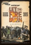 let the fire burn poster_large