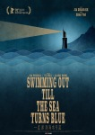 swimming out till the sea turns blueposter